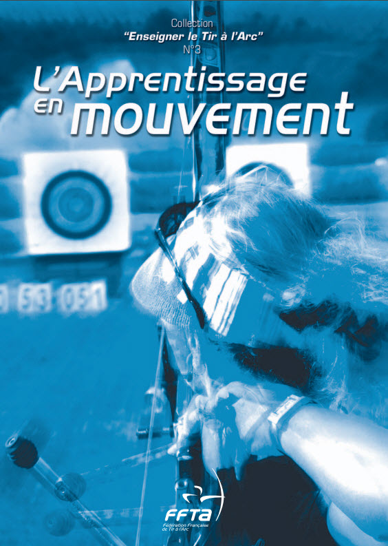 L'apprentissage du mouvement